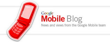 GoogleMobileBlog por ti.